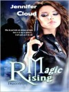 Magic Rising: Dragonfly - Jennifer Cloud