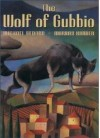 Wolf of Gubbio - Michael Bedard, Murray Kimber
