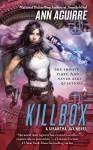 Killbox - Ann Aguirre