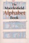 The Macclesfield Alphabet Book: A Facsimile - Christopher De Hamel, Patricia Lovett