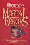 Alfred Hitchcock's Mortal Errors - Cathleen Jordan