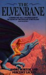 The Elvenbane - Andre Norton, Mercedes Lackey
