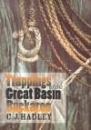 Trappings Of The Great Basin Buckaroo - C.J. Hadley