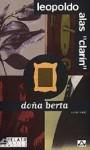 Doña Berta / ¡Adiós Cordera! - Leopoldo Alas - Clarín