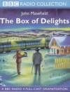 The Box Of Delights - John Masefield, John Peacock