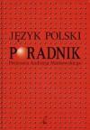 Język polski. Poradnik Profesora Andrzeja Markowskiego - Andrzej Markowski