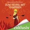 Zum Teufel mit Vampiren (Betsy Taylor 9) - Mary Janice Davidson, Nana Spier, Audible GmbH