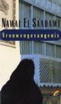 Vrouwengevangenis - Nawal El Saadawi