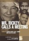 Mr. Rickey calls a meeting - Ed Schmidt