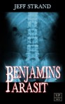 Benjamins Parasit: Witziger Horror (German Edition) - Jeff Strand, Verena Hacker