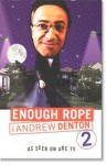 Enough Rope With Andrew Denton 2 - Andrew Denton, John Denton