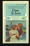 Dare to Love - Glenna Finley