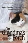 On Grandma's Porch - Sandra Chastain, Martha Shields