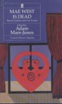 Mae West is Dead: Recent Lesbian and Gay Fiction - Adam Mars-Jones