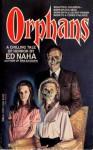 Orphans - Ed Naha