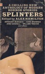 Splinters - Alex Hamilton, Jane Gaskell, Michael Baldwin, Hugh Atkinson, Derwent May, William Trevor, Anthony Burgess, John Brunner, Richard Nettell, Patrick Boyle, Montague Haltrecht, John A. Burke, J.A. Cuddon, Peter Brent