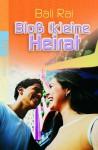 Bloß (K)eine Heirat - Bali Rai