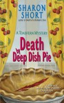 Death by Deep Dish Pie: A Toadfern Mystery (Toadfern Mysteries) - Sharon Short