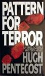 Pattern for Terror - Hugh Pentecost