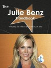 The Julie Benz Handbook - Everything You Need to Know about Julie Benz - Emily Smith
