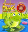 Fitzherbert Frog Loses His Voice (Magic Sounds Book) - Julie Haydon