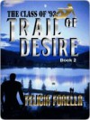 Trails of Desire - Felicia Forella