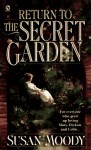 Return to the Secret Garden - Frances Hodgson Burnett, Susan Moody