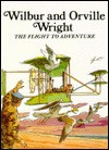 Wilbur And Orville Wright: The Flight To Adventure - Louis Sabin