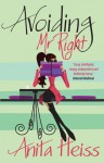 Avoiding Mr Right - Anita Heiss