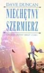 Niechętny szermierz (Siódmy miecz, #1) - Dave Duncan, Anna Reszka