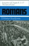 Romans: The Sons of God, Exposition of Chapter 8: 5-17 - D. Martyn Lloyd-Jones