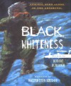 Black Whiteness: Admiral Byrd Alone in the Antarctic - Robert Burleigh