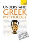Understand Greek Mythology: Teach Yourself - Steve Eddy, Claire Hamilton
