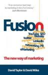 Fusion: The New Way of Marketing - David Taylor, David Miles