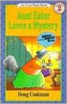 Aunt Eater Loves a Mystery - Doug Cushman
