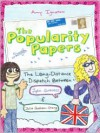 The Popularity Papers: Book Two: The Long-Distance Dispatch Between Lydia Goldblatt and Julie Graham-Chang - Amy Ignatow