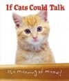 If Cats Could Talk - Michael P. Fertig