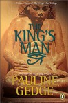 The King's Man - Pauline Gedge