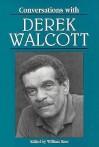 Conversations With Derek Walcott - Derek Walcott, William Baer