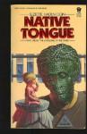 Native Tongue - Suzette Haden Elgin