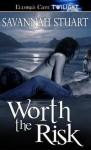 Worth the Risk - Savannah Stuart