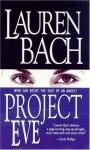 Project Eve - Lauren Bach