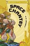 Neil Gaiman Presents Volume 3: Space Chantey - R.A. Lafferty, Vaughn Bodé, Neil Gaiman