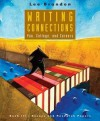 Writing Connections: You, College, and Careers: Book III: Essays and Research Papers - Brandon