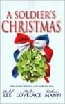 A Soldier's Christmas (Conard County, #16) - Rachel Lee, Merline Lovelace, Catherine Mann