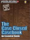 The Case Closed Casebook: An Essential Guide - Kazuhisa Fujie
