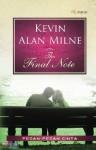 The Final Note: Pesan-Pesan Cinta - Kevin Alan Milne, Riana Irawati