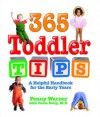 365 Toddler Tips: A Helpful Handbook for the Early Years - Penny Warner, Bruce Lansky