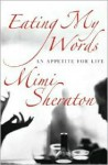 Eating My Words : An Appetite For Life - Mimi Sheraton