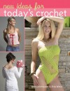 New Ideas for Today's Crochet - Jean Leinhauser, Rita Weiss